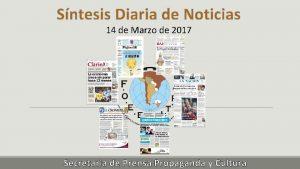 Sntesis Diaria de Noticias 14 de Marzo de