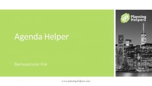 Agenda Helper Demonstrator File www planninghelpers com Agenda