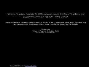 PDGFR Regulates Follicular Cell Differentiation Driving Treatment Resistance