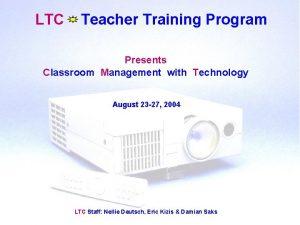 LTC Teacher Training Program Presents Classroom Management with