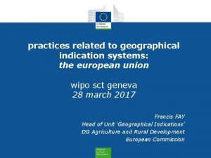 practices related to geographical indication systems the european