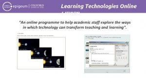 Learning Technologies Online An online programme to help