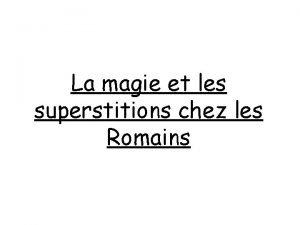 La magie et les superstitions chez les Romains