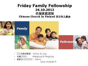 Friday Family Fellowship 26 10 2012 Chinese Church