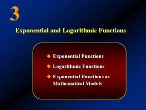 3 Exponential and Logarithmic Functions u Exponential Functions