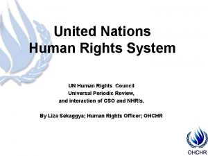 United Nations Human Rights System UN Human Rights