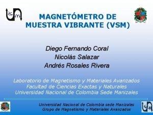 MAGNETMETRO DE MUESTRA VIBRANTE VSM Diego Fernando Coral