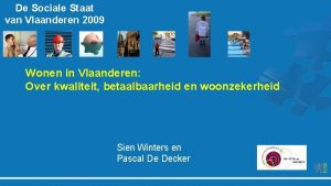 De Sociale Staat van Vlaanderen 2009 Wonen in