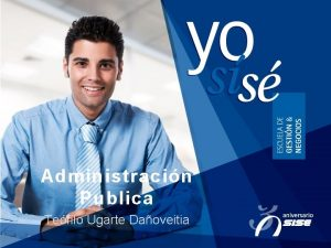 Administracin Publica Tefilo Ugarte Daoveitia La Sociedad Es