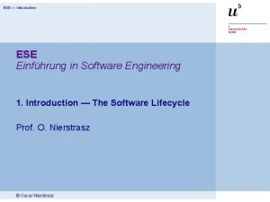 ESE Introduction ESE Einfhrung in Software Engineering 1