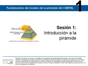 Fundamentos del modelo de la pirmide del CSEFEL