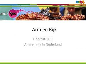 Arm en Rijk Hoofdstuk 1 Arm en rijk