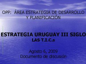 OPP REA ESTRATEGIA DE DESARROLLO Y PLANIFICACIN ESTRATEGIA