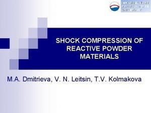 IMMANUEL KANT RUSSIAN STATE UNIVERSITY SHOCK COMPRESSION OF