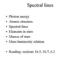Spectral lines Photon energy Atomic structure Spectral lines
