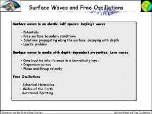 Surface Waves and Free Oscillations Surface waves in