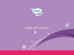 Kings and Queens Year One I can find