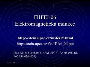 FIIFEI06 Elektromagnetick indukce http stein upce czmsfei 15