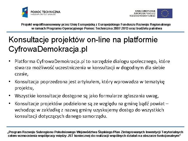 Projekt wspfinansowany przez Uni Europejsk z Europejskiego Funduszu