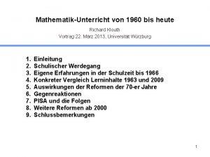 MathematikUnterricht von 1960 bis heute Richard Klouth Vortrag
