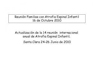 Reunin Familias con Atrofia Espinal Infantil 16 de