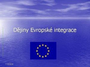 Djiny Evropsk integrace 1152020 Djiny Evropsk integrace Potky