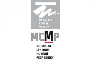 MUZEOEDU CZ jako spolen platforma edukanch pracovnk muze