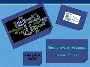 Rsolutions et rponses RALLYE MATH 92 2me dition