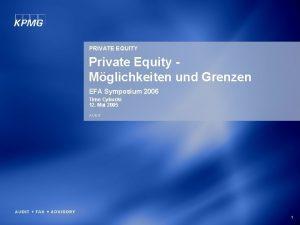 PRIVATE EQUITY Private Equity Mglichkeiten und Grenzen EFA