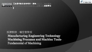 CC 3 0 Manufacturing Engineering Technology Machining Processes