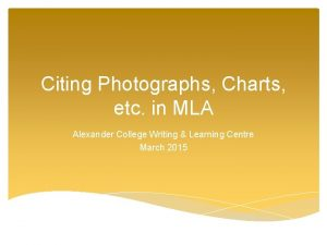 Citing Photographs Charts etc in MLA Alexander College
