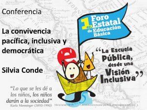 Conferencia La convivencia pacfica inclusiva y democrtica Silvia