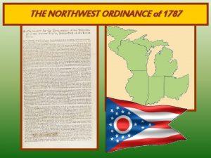 THE NORTHWEST ORDINANCE of 1787 U S After