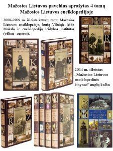 Maosios Lietuvos paveldas apraytas 4 tom Maosios Lietuvos