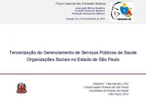 Frum Nacional das Entidades Mdicas Associao Mdica Brasileira