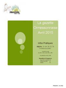 La gazette Ormessonnaise Avril 2015 Infos Pratiques Mairie