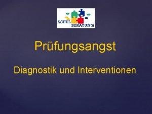 Prfungsangst Diagnostik und Interventionen Grundlagen der Diagnostik Anamnese