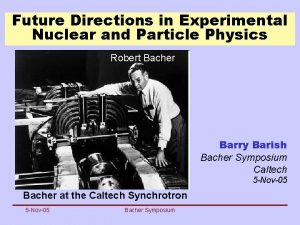 Future Directions in Experimental Nuclear and Particle Physics