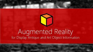 Augmented Reality for Display Antique and Art Object