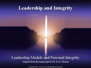 Leadership and Integrity Leadership Models and Personal Integrity