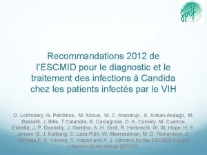 Recommandations 2012 de lESCMID pour le diagnostic et