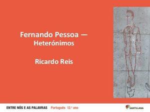 Fernando Pessoa Heternimos Ricardo Reis 2 Almada Negreiros