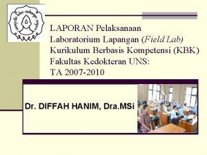 LAPORAN Pelaksanaan Laboratorium Lapangan Field Lab Kurikulum Berbasis