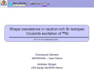 Shape coexistence in neutronrich Sr isotopes Coulomb excitation