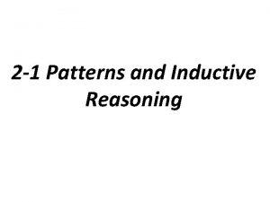 2 1 Patterns and Inductive Reasoning Inductive Reasoning