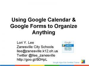 Using Google Calendar Google Forms to Organize Anything