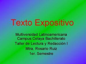 Texto Expositivo Multiversidad Latinoamericana Campus Celaya Bachillerato Taller