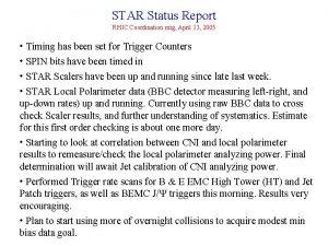 STAR Status Report RHIC Coordination mtg April 13