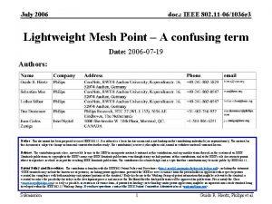 July 2006 doc IEEE 802 11 061036 r