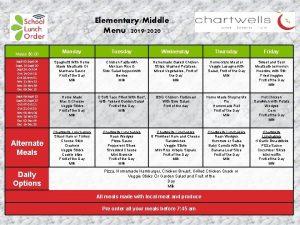 ElementaryMiddle Menu 2019 2020 Monday Tuesday Wednesday Thursday